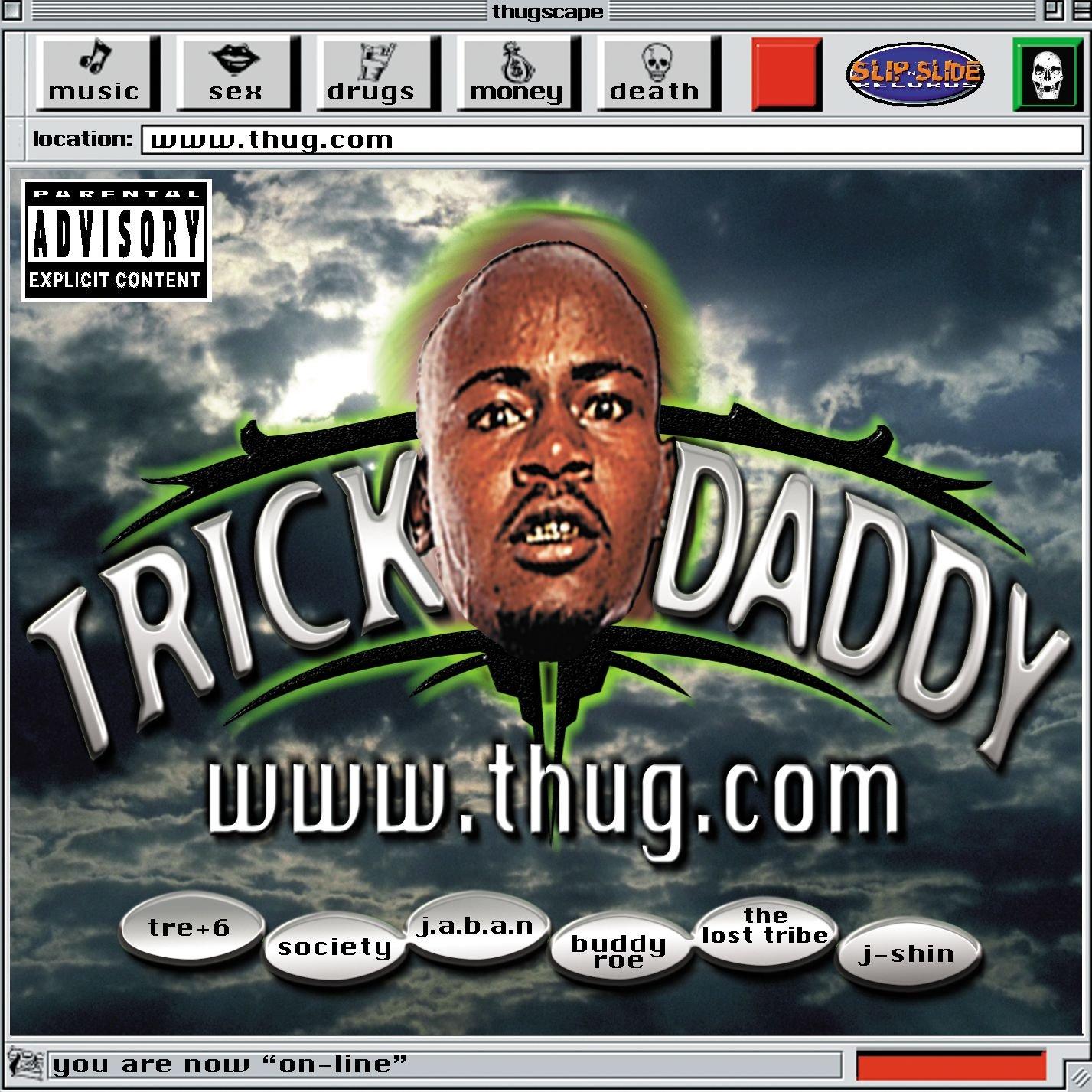 Trick Daddy Www Thug Com