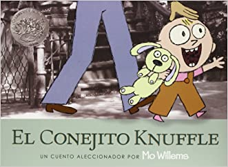 El Conejito Knuffle: Un Cuento Aleccionador (Knuffle Bunny) (Spanish Edition)