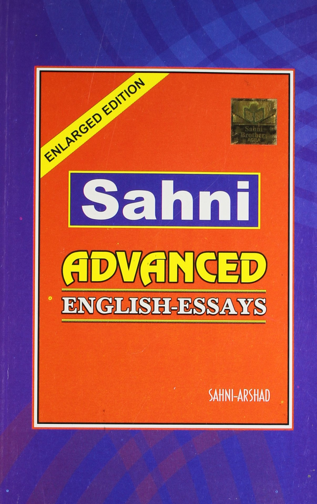 in buy sahni advanced english essays book online at low in buy sahni advanced english essays book online at low prices in sahni advanced english essays reviews ratings