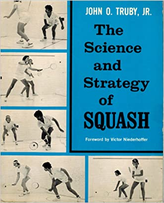 The Science and Strategy of Squash