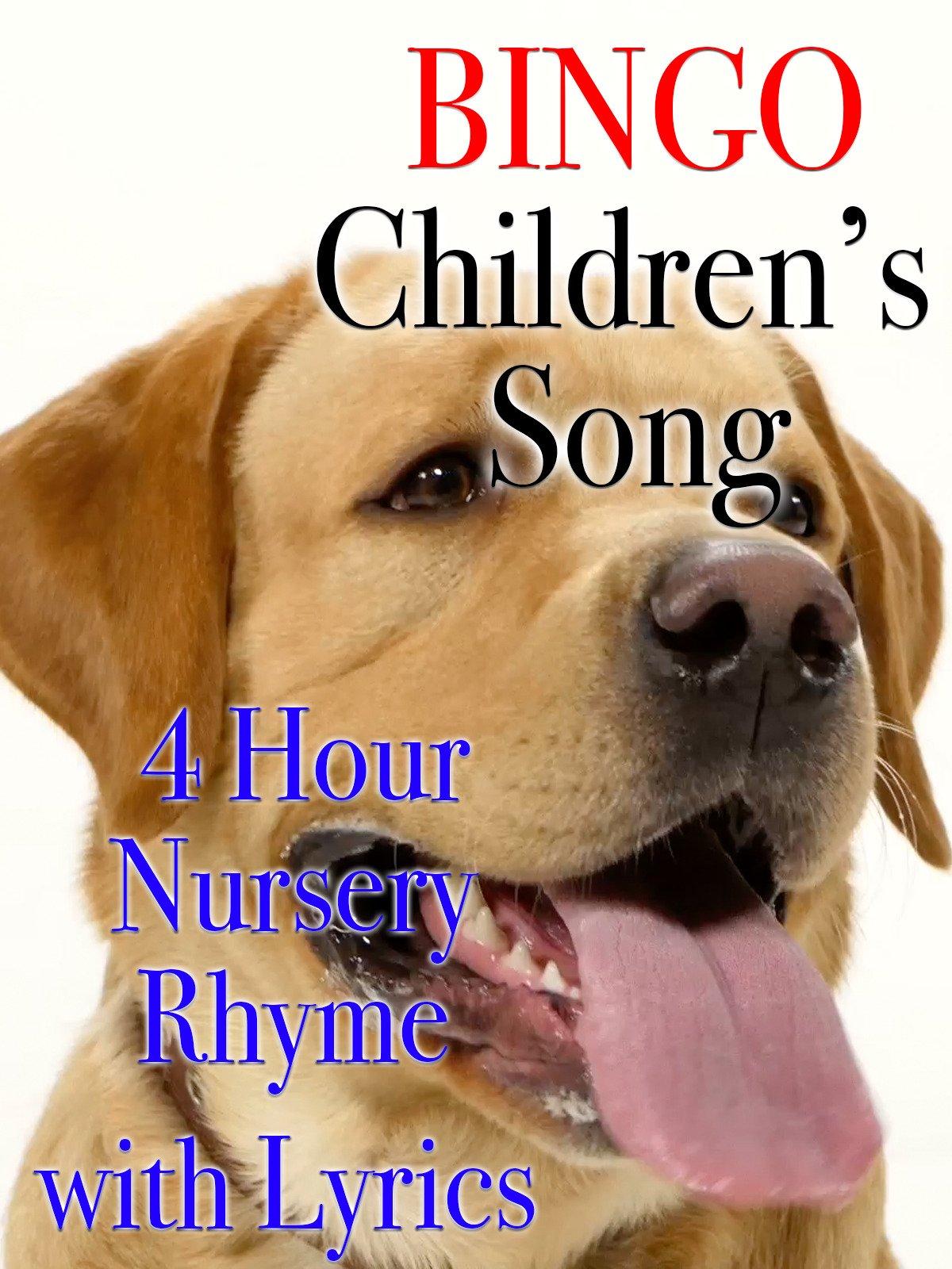 Bingo Children's Song 4 Hour Nursery Rhyme with Lyrics on Amazon Prime Video UK