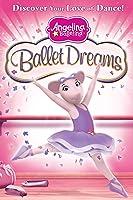 Angelina Ballerina: Ballet Dreams [HD]