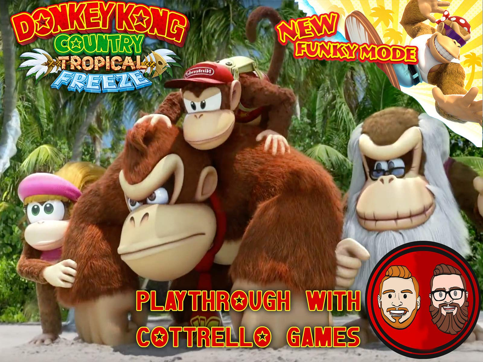 Donkey Kong Country Tropical Freeze Playthrough with Cottrello Games on Amazon Prime Instant Video UK
