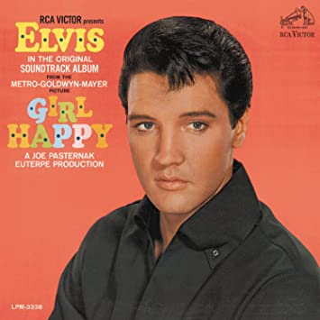 Elvis Presley - Girl Happy