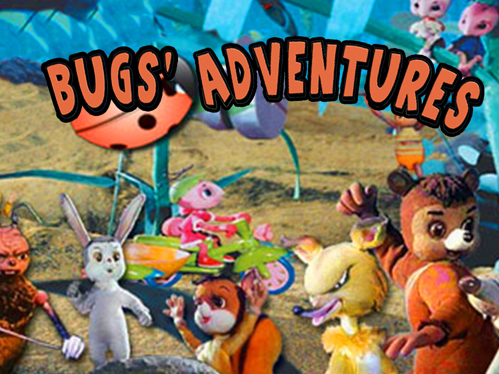 Bugs' Adventures - Season 1