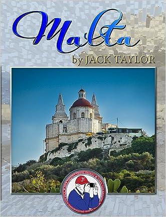 Malta: Jack's trip to Malta (Jack Taylor's Travel Diaries Book 8)
