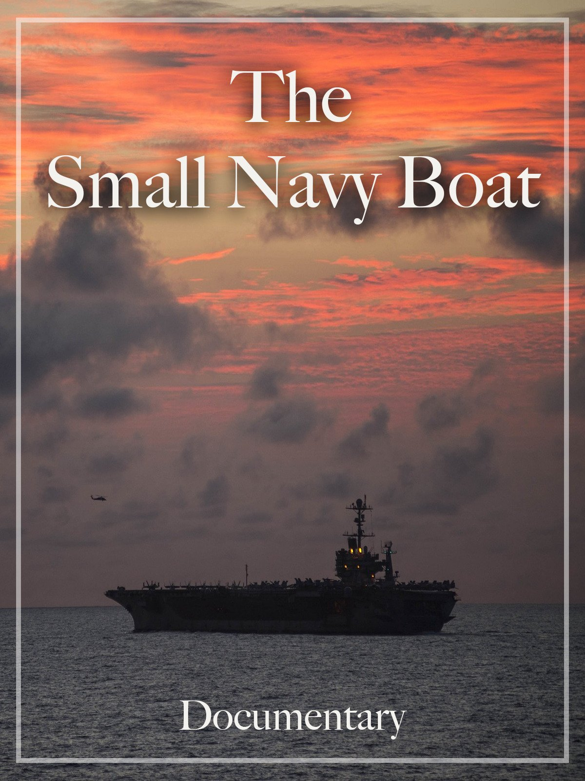 The Small Navy Boat Documentary on Amazon Prime Video UK