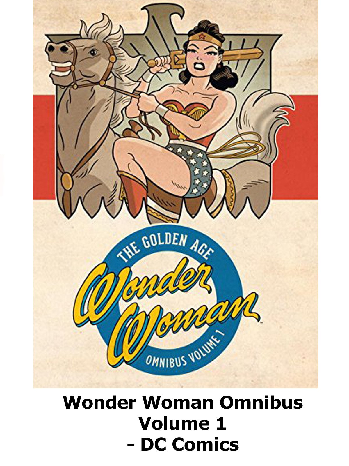 Review: Wonder Woman Omnibus Volume 1 on Amazon Prime Video UK