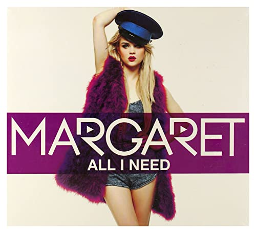 Margaret - All I Need