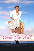 Over The Hill