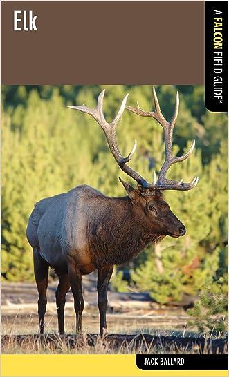 Elk: A Falcon Field Guide (Falcon Field Guide Series)