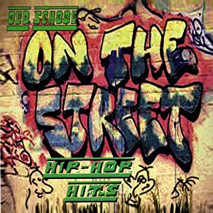 On The Street, Old School Hip-Hop Hits