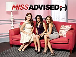 Miss Advised Season 1