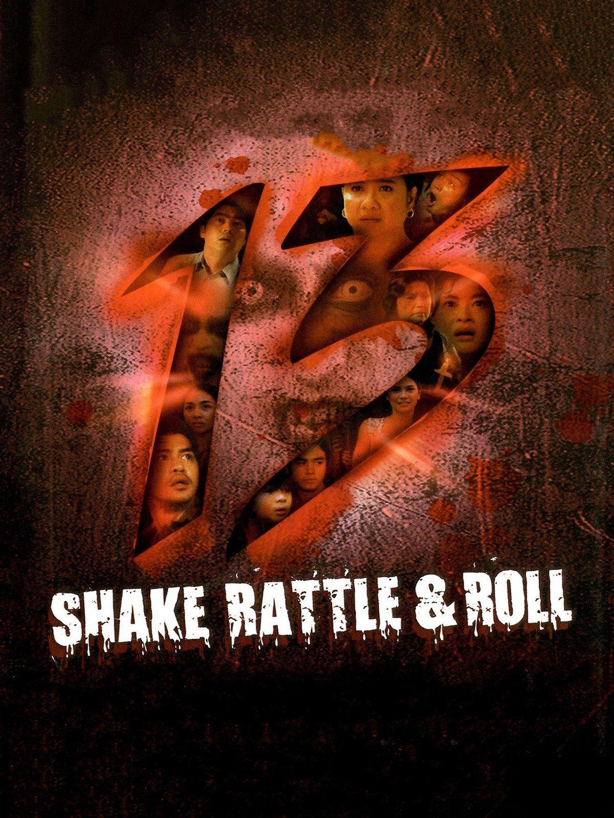 Shake Rattle & Roll 13