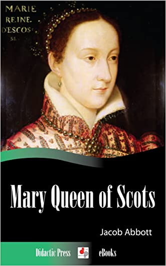 Mary Queen of Scots (Illustrated)