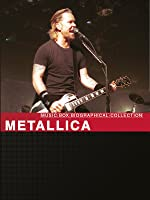 Music Box Biographical Collection: Metallica