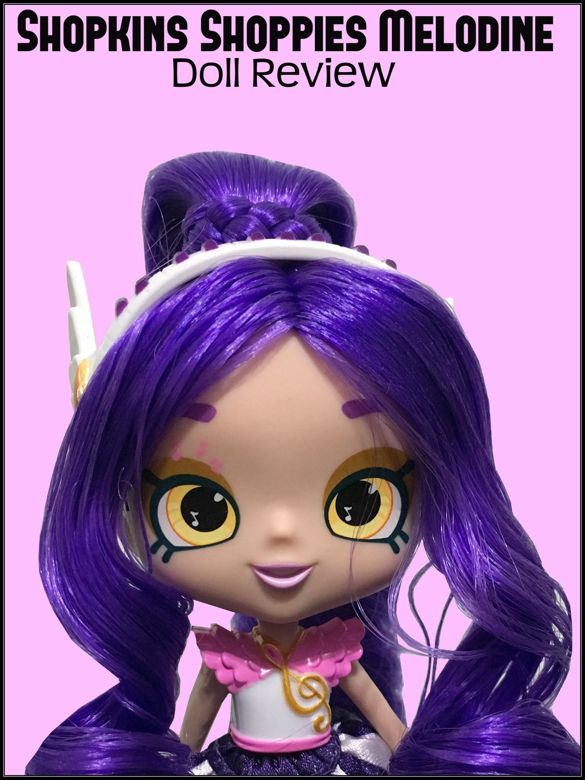 Review: Shopkins Shoppies Melodine Doll Review