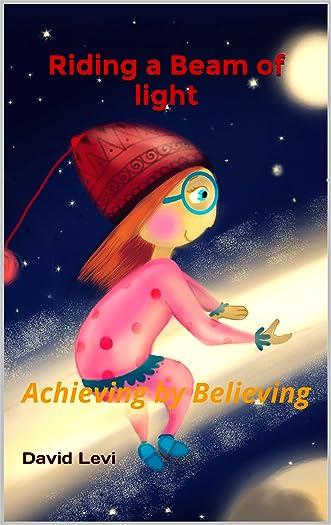 Childrens book:Riding a Beam of light