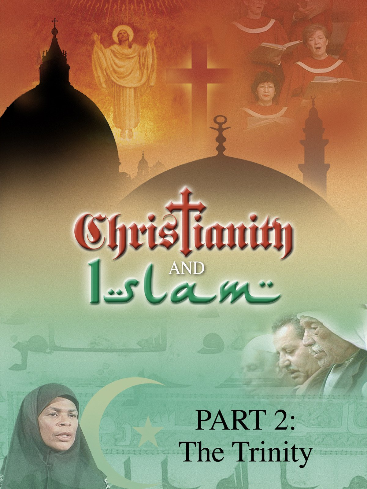 Christianity and Islam Part 2: The Trinity