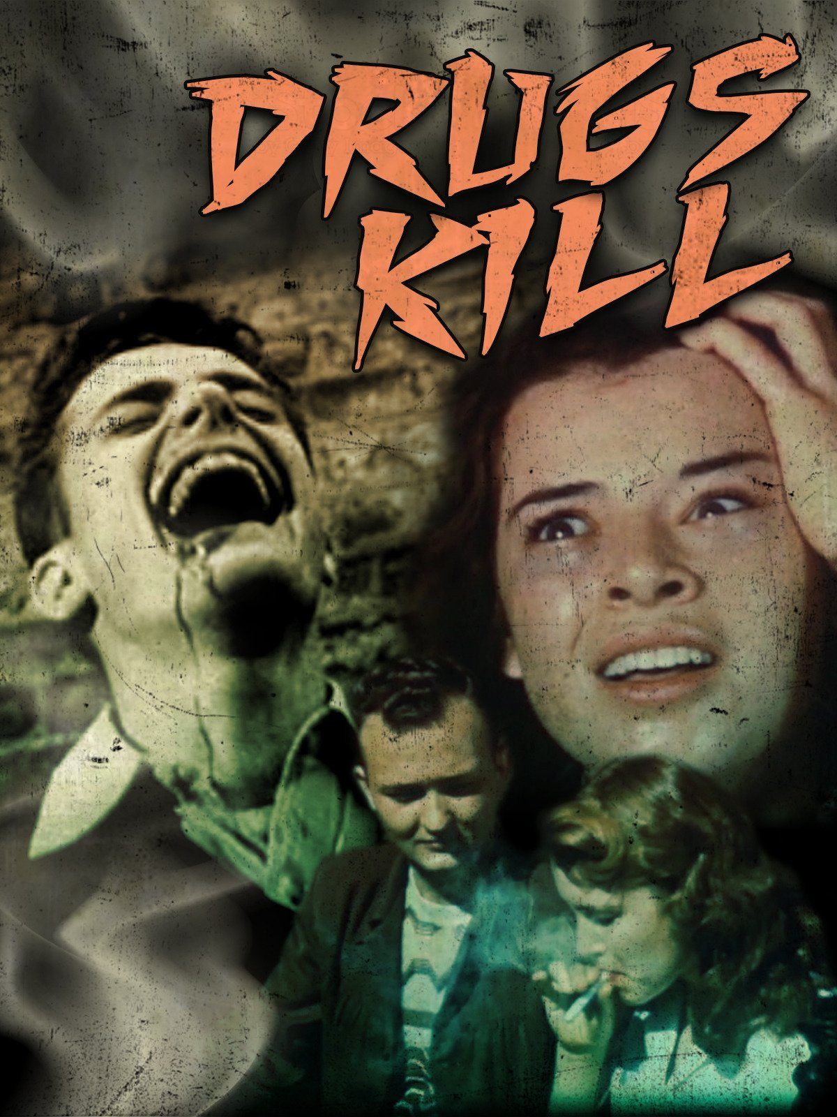 Drugs Kill! - Classic Drug Scare Films from Your Youth