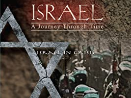 Israel, A Journey Through Time: Israel In Crisis (Vol 5)