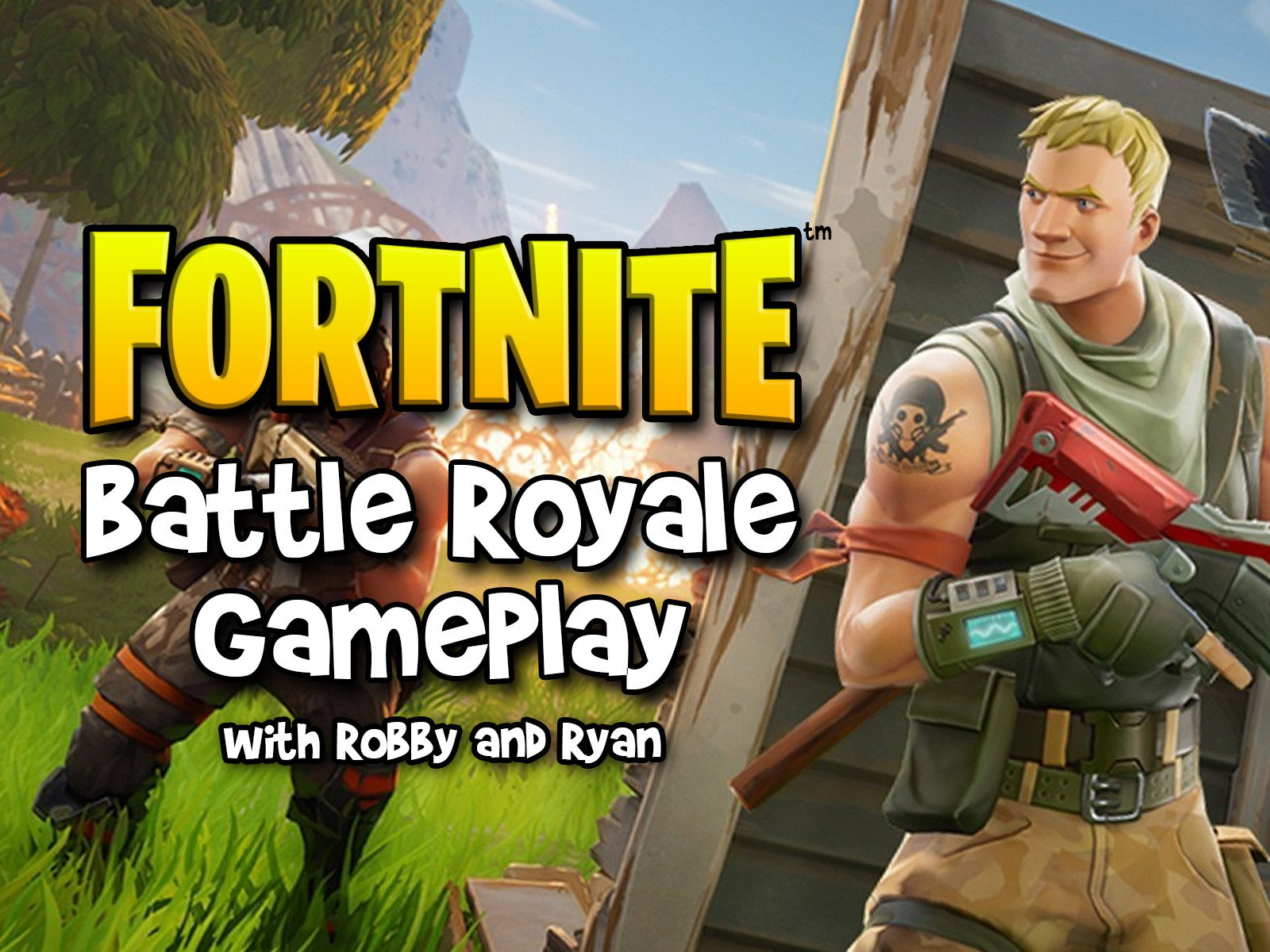 Clip: Fortnite Battle Royale Gameplay with Robby and Ryan - Season 1