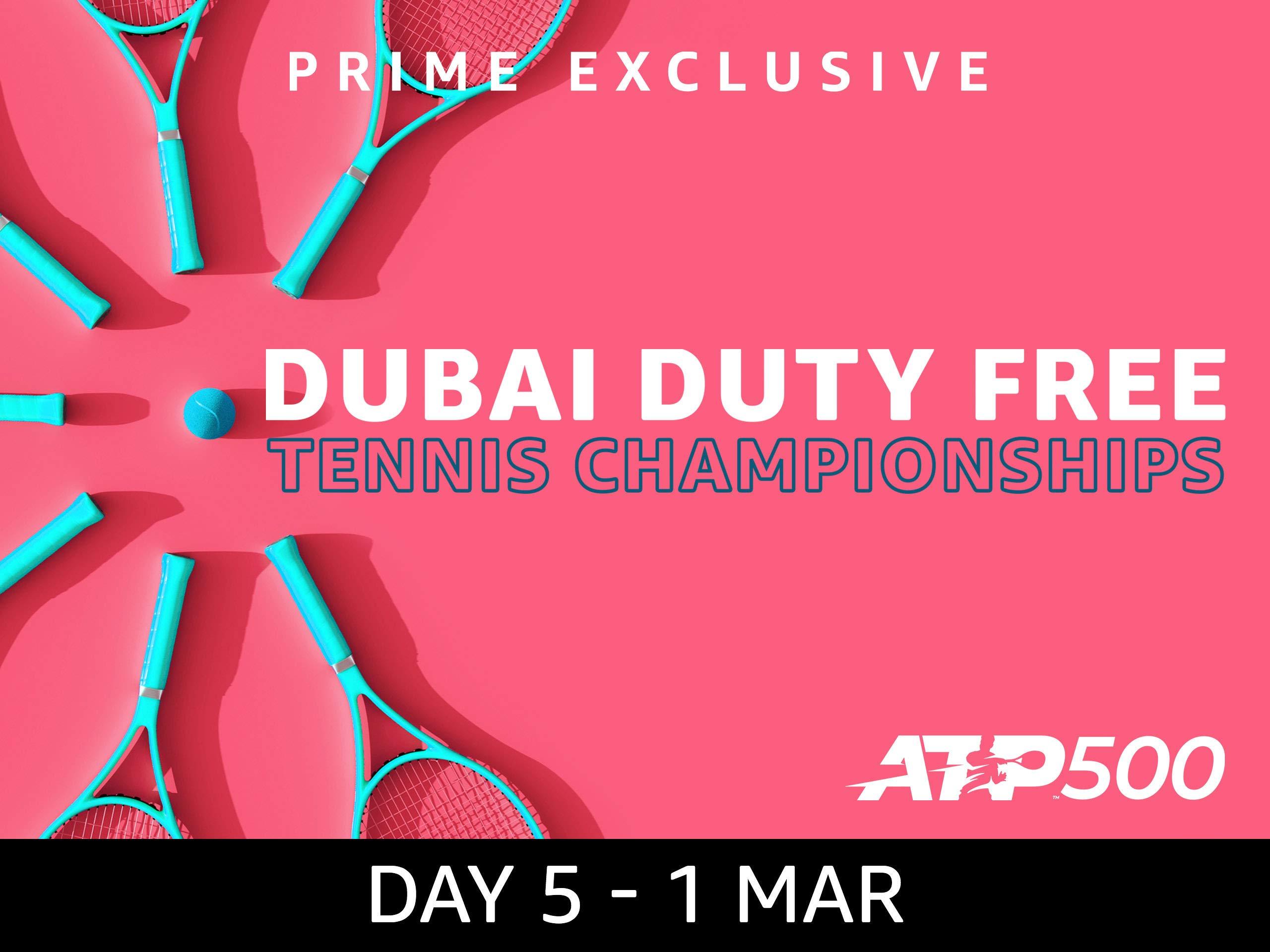 2019 Dubai Duty Free Tennis Championships, ATP 500 - Day 5