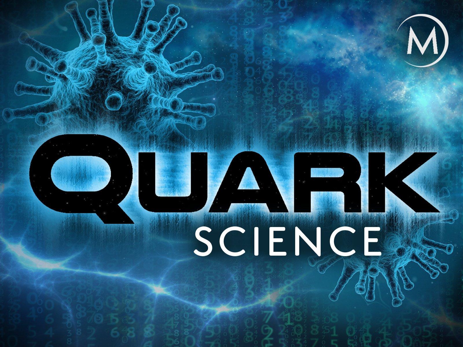 Quark Science - Season 1