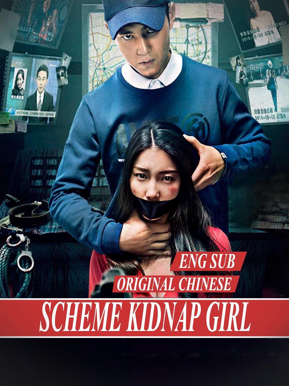 Sсhеmе Kіdnаp Girl [Eng Sub] original Chinese