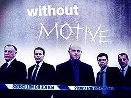 Without Motive Season 2