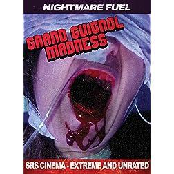 Grand Guignol Madness