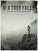 If a Tree Falls: A Story of the Earth Liberation Front