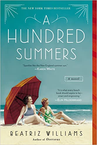A Hundred Summers written by Beatriz Williams