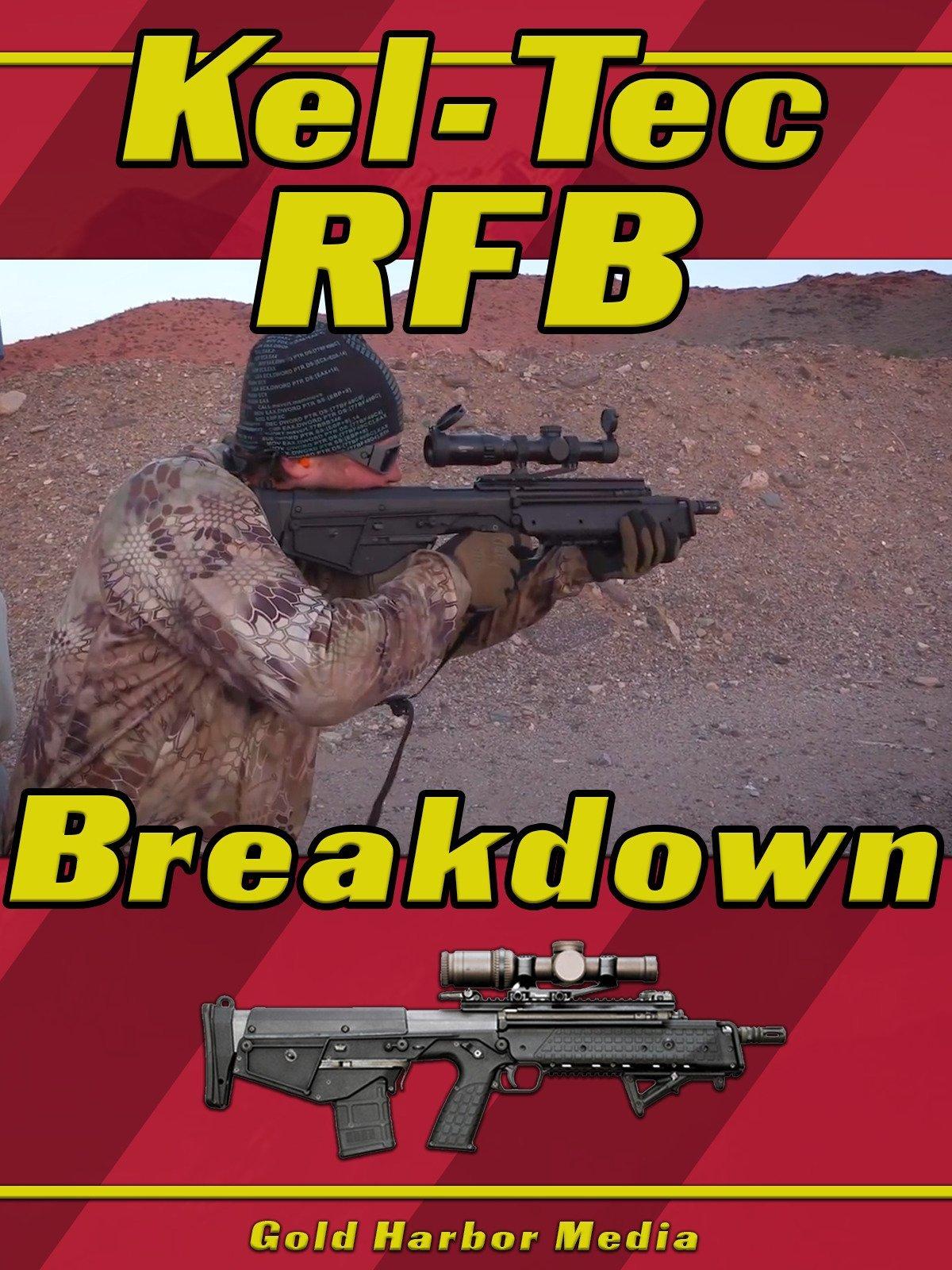 Kel-Tec RFB Breakdown