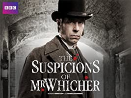 The Suspicions of Mr Whicher - Season 1