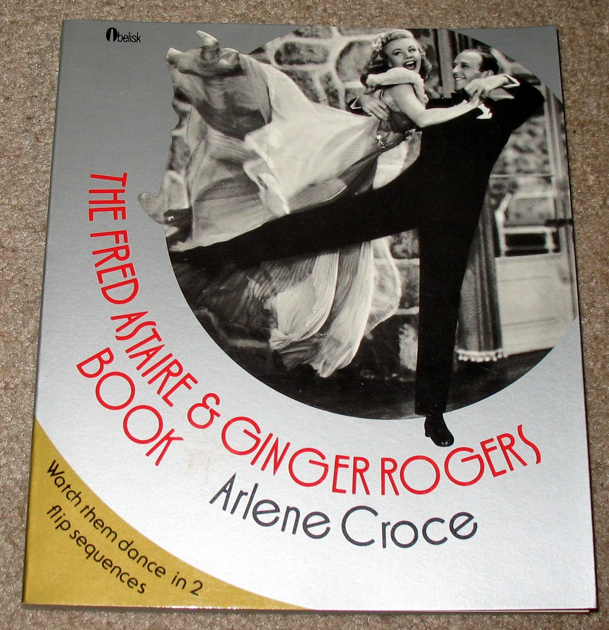 The Fred Astaire & Ginger Rogers Book, Croce, Arlene