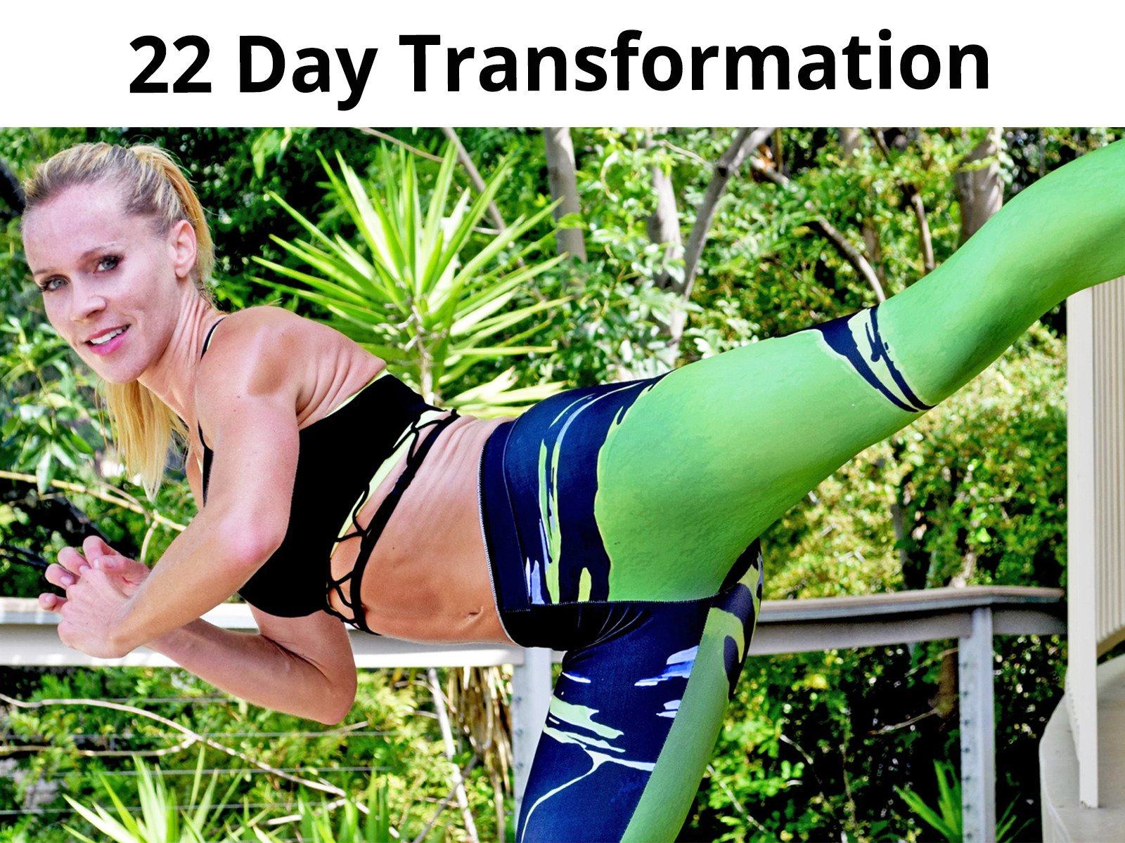 22 Day Transformation - Season 1