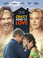 Crazy Kind of Love [HD]
