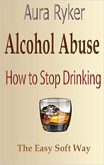 Alcohol Abuse, How to stop Drinking, The Easy Soft Way