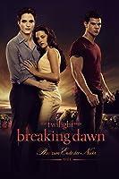 Breaking Dawn ? Bis(s) zum Ende der Nacht (Teil 1) - Extended Edition