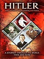 Hitler: A Journey Through His World