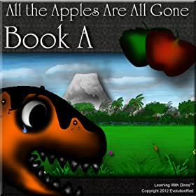 All the Apples Are All Gone - Book A (Part 1)