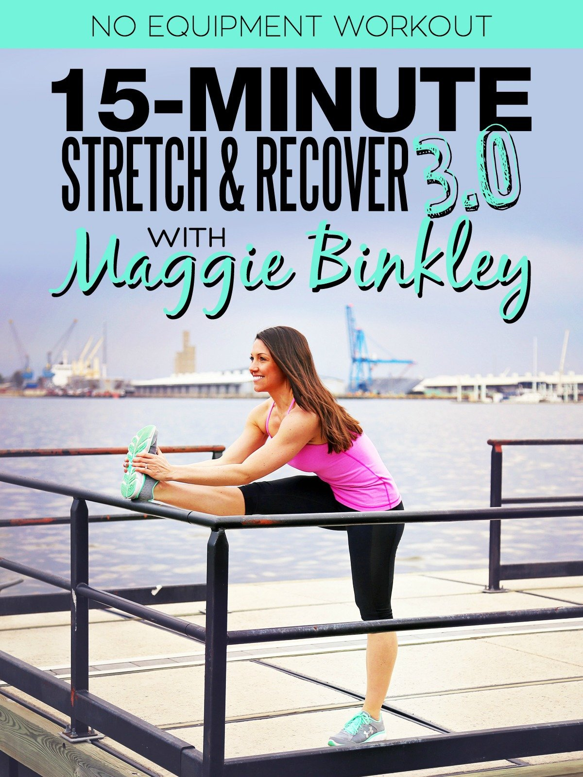 15-Minute Stretch & Recover 3.0 Workout