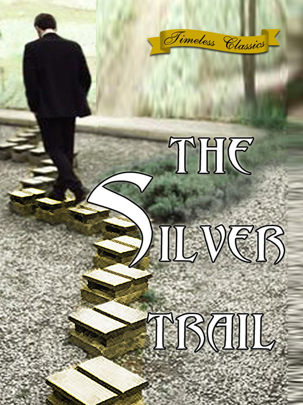 The Silver Trail - 1937 - Remastered Edition on Amazon Prime Video UK