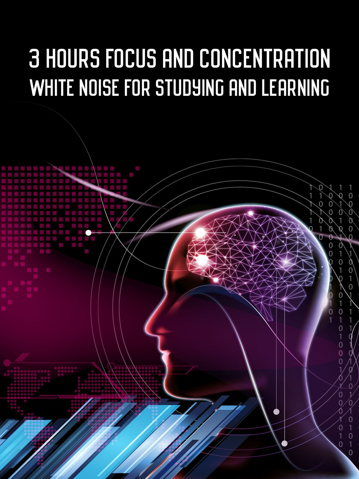3 Hours Focus and Concentration White Noise for Studying and Learning