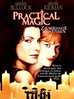 Practical Magic - Zauberhafte Schwestern