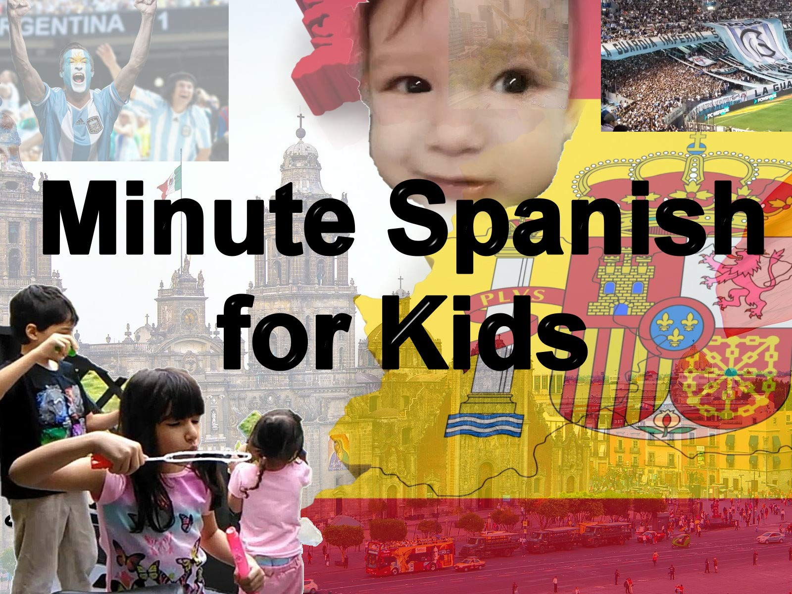 Minute Spanish for Kids on Amazon Prime Instant Video UK