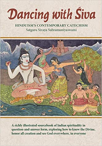 Dancing with Siva: Hinduism's Contemporary Catechism (Master Course Trilogy Book 1)