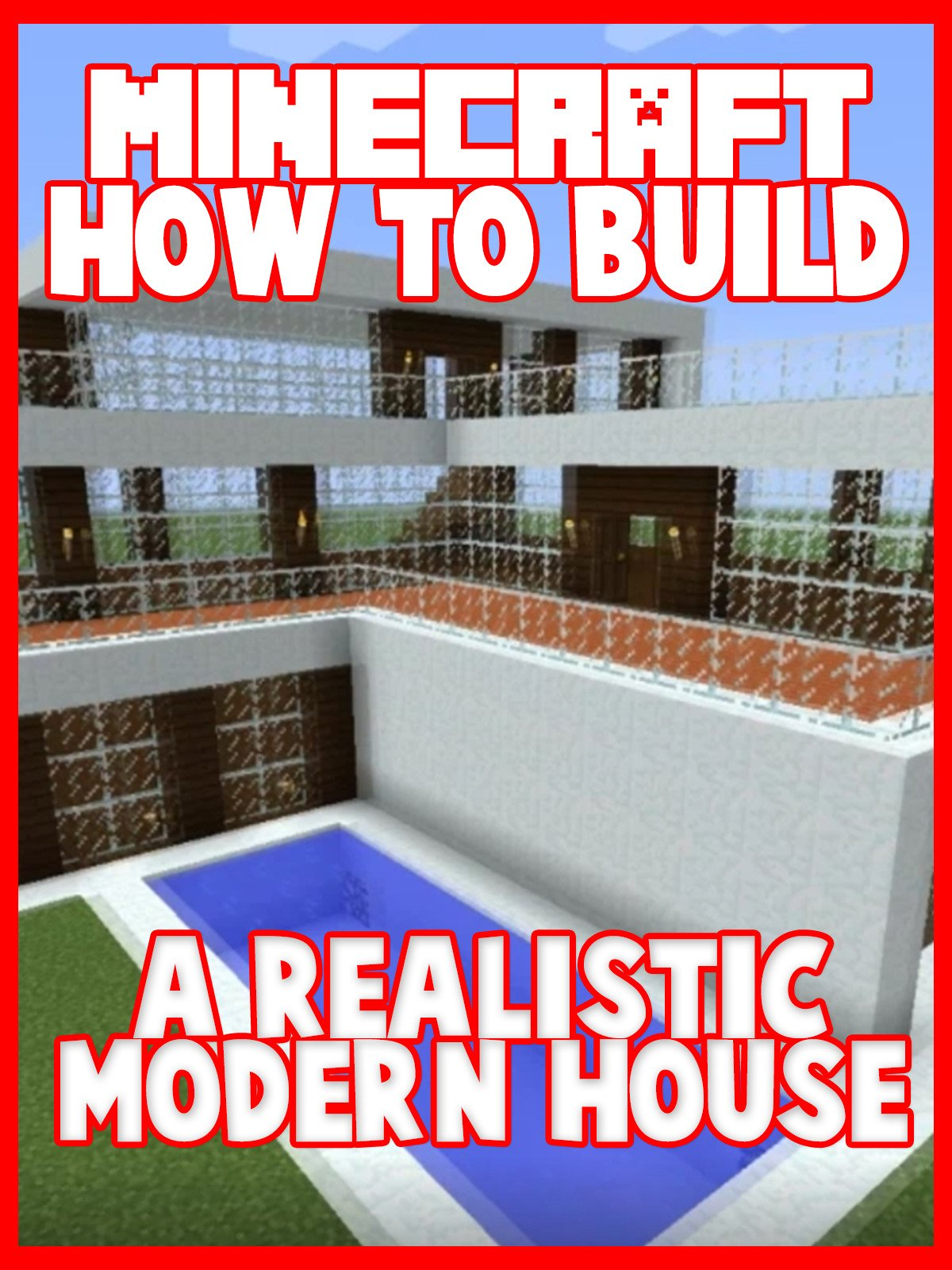 Clip: Minecraft: How to Build a Realistic Modern House