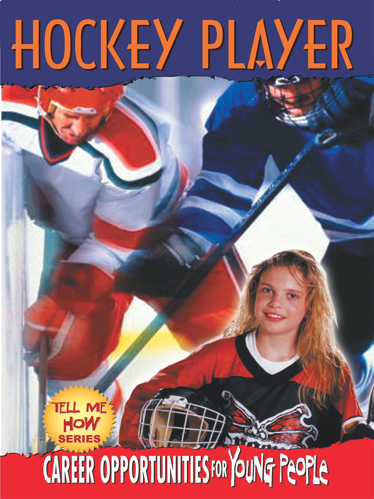 Tell Me How Career Series: Hockey Player on Amazon Prime Instant Video UK
